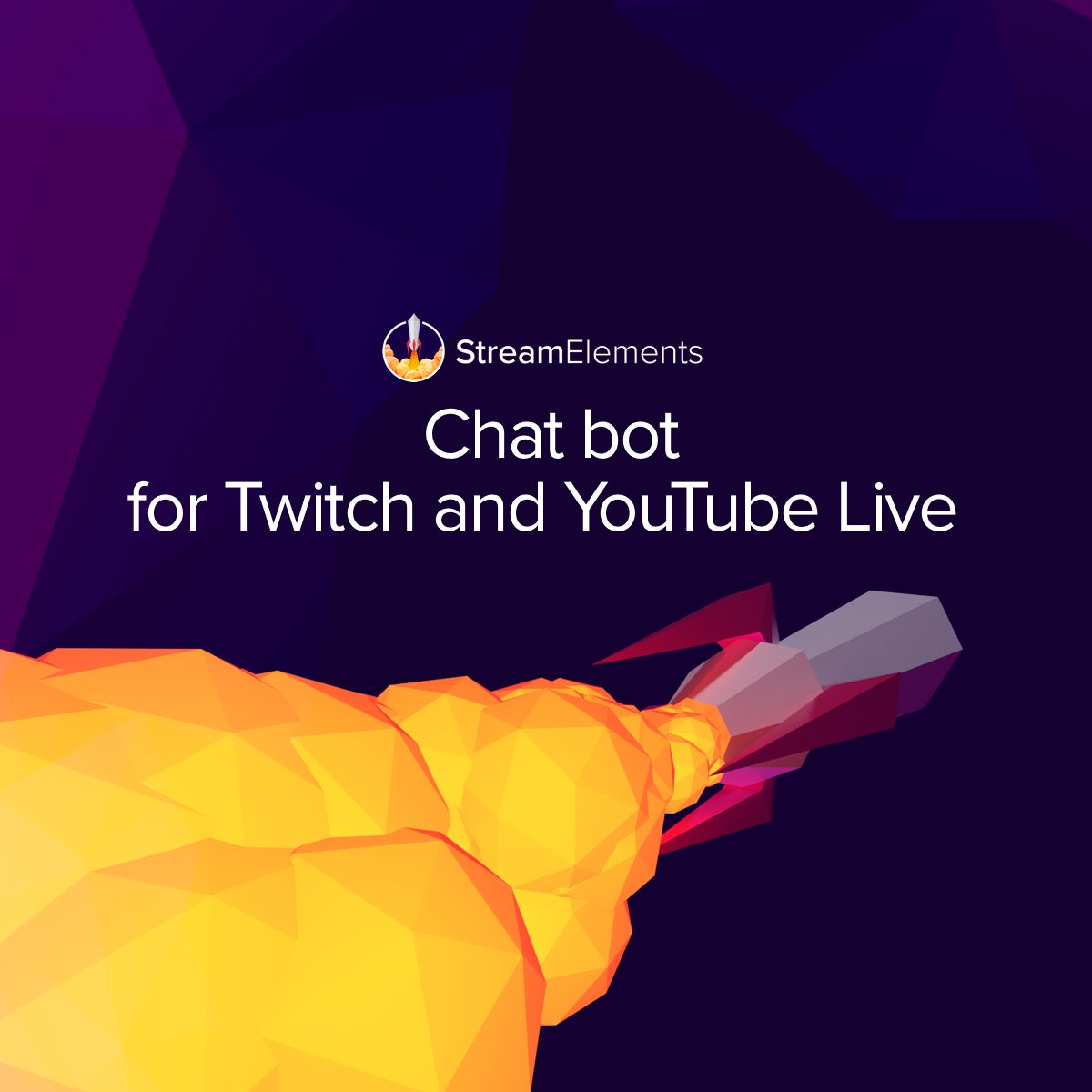 Chat bot for Twitch and YouTube | StreamElements